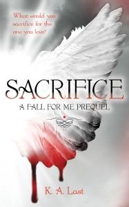 """Sacrifice"" by K.A. Last"