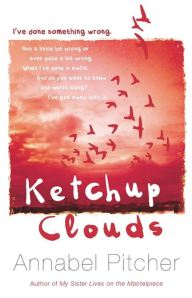 """Ketchup Clouds"" by Annabel Pitcher"